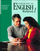 Laubach Way to English (Workbook For Skill Book 1) (Workbook 1)