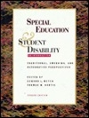 Special Education and Student Disability: Traditional, Emerging, and Alternative Perspective