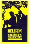 Religion in Childhood and Adolescence: A Comprehensive Review of the Research