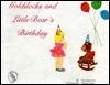 Goldilocks and Little Bear's Birthday (Daddy Doug Series)