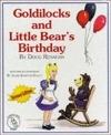 Goldilocks and Little Bear's Birthday