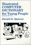Illustrated Computer Dictionary for Young People