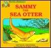 Sammy the Sea Otter (World of Animals Series)