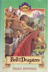 Brill and the Dragators (Exitorn Adventures)