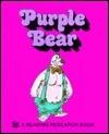 Purple Bear (I Can Eat an Elephant Book)