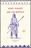 Nightwalker and the Buffalo (Indian Culture Ser)
