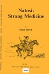 Natosi: Strong Medicine (Indian Culture Series : Stories of the Blackfeet)