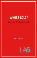 Whose Gold?: Geest and the Banana Trade
