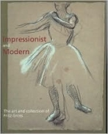 Impressionist and Modern: The Art and Collection of Fritz Gross