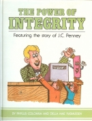 The power of integrity: Featuring the story of J.C. Penney
