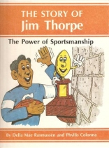 Power of Sportsmanship: Featuring the Story of Jim Thorpe