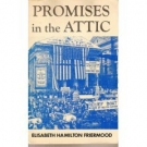 Promises in the Attic