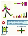 Using the Cuisenaire Rods: A Photo/Text Guide for Teachers