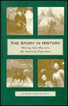 The Story in History: Writing Your Way into the American Experience