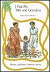 I Visit My Tutu and Grandma (Treasury of Children's Hawaiian Stories)