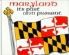 Maryland: Its Past and Present