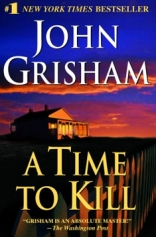 A Time to Kill: A Novel of Retribution