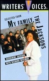 Selected from My Family, the Jacksons (Writers' Voices)