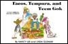 Tacos Tempura and Teem Gok: A Child's American Heritage Cookbook Featuring Single Serving Recipes