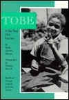 Tobe: A Six-Year-Old Farmer