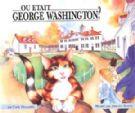 Where Was George Washington?