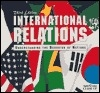 International Relations: Understanding the Behavior of Nations