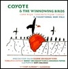 Coyote & the Winnowing Birds: A Traditional Hopi Tale