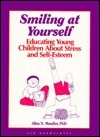 Smiling at Yourself: Educating Young Children About Stress and Self-Esteem