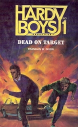 Dead on Target (Hardy Boys Casefiles, Case 1)