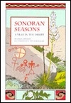 Sonoran Seasons: A Year in the Desert