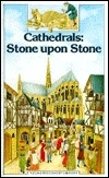Cathedrals: Stone upon Stone (Young Discovery Library)