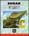 Sugar, My Sweet? (Red Apple Zoo)