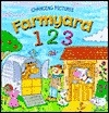 Farmyard 123 (Changing Pictures Series)