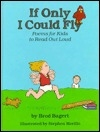 If Only I Could Fly: Poems for Kids to Read Out Loud