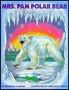 Mrs. Pam Polar Bear