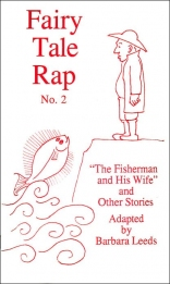 Fairy Tale Rap II: The Fisherman and His Wife