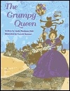 The Grumpy Queen (The Storybook Princess)