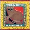 What's in the Rainforest?: 106 Answers from A to Z