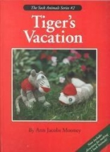 Tiger's Vacation (Sock Animals, includes sock and book for creating animals))