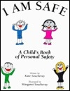I Am Safe:  A Child's Book of Personal Safety