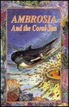 Ambrosia and the Coral Sun