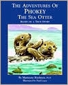 The Adventures of Phokey the Sea Otter: Based on a True Story