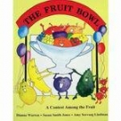 Vegetable Soup/the Fruit Bowl: The Nutritional Abc's/a Contest Among the Fruit