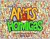 The Ants: Las Hormigas