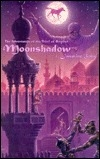 Moonshadow: The Adventures of the Thief of Bagdad