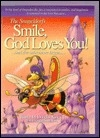 Smile, God Loves You!: ...and the Adventure Begins... (Snugeldorfs)