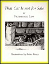 That Cat Is Not for Sale