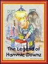 The Legend of Hammie-Downz