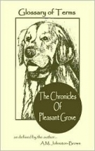 The Chronicles of Pleasant Grove Glossary of Terms: Glossary of Terms