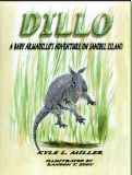 Dillo: A Baby Armadillo's Adventure on Sanibel Island